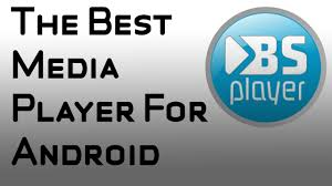 media player for android best media player for android bsplayer free
