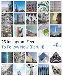 25 architecture instagram feeds to follow now part iii archdaily
