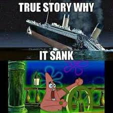 Titanic Funny Memes - dammit pat meme by gyta memedroid