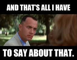 Forrest Gump Rain Meme - real life dreamer of the day