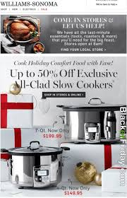 home depot opens what time on black friday williams sonoma black friday 2017 sale u0026 outlet deals blacker friday