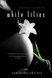 white lillies white lilies a mitchell novel kindle edition by