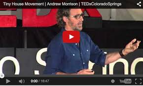 andrew u0027s tedx tiny house talk