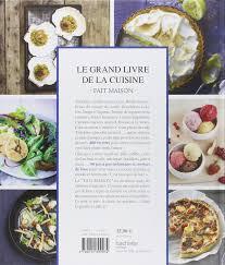 fait de la cuisine le grand livre de la cuisine fait maison 9782012309074 amazon com