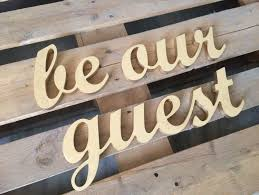 Home Decor Signs Guest Room Sign Be Our Guest Home Decor Wall Art
