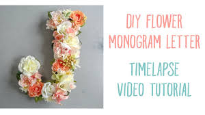 monogram letter diy flower monogram letter timelapse tutorial