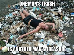 Garbage Man Meme - i guess that s what you call white trash humor and memes