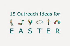 15 church outreach ideas for easter umc outreach tips united