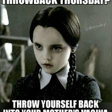 Throwback Thursday Meme - random menace denooky1 instagram photos and videos