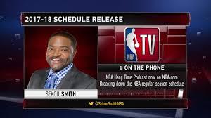 gametime sekou smith on the 2018 nba schedule nba