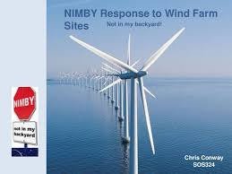 Not In My Backyard Nimby Response To Wind Farm Sites