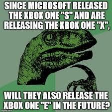 Xbox One Meme - x box one e imgflip