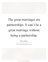 great wedding quotes quotes about marriage being a partnership 16 quotes