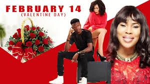 valentine movies february 14 valentine day new 2017 latest yoruba movies african