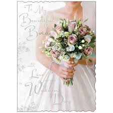To My Bride Card To My Beautiful Bride On Our Wedding Day Large Wedding Day Card