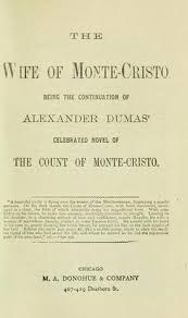 The Count Of Monte Cristo Review Quiz The Of Monte Cristo Being The Continuation Of Alexandre