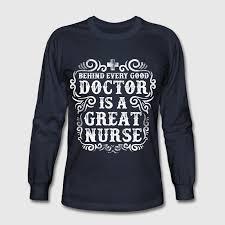 nursing shirts every doctor is a great nursing t shirt