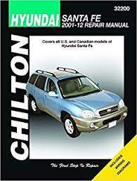 2010 hyundai santa fe owners manual hyundai santa fe chilton s repair manual chilton 9781563927249