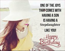 happy birthday wishes for step daughter birthday messages