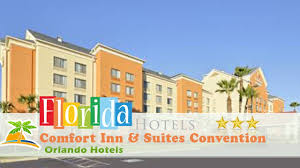 Orlando Florida Comfort Inn Comfort Inn U0026 Suites Convention Center Orlando Hotels Florida