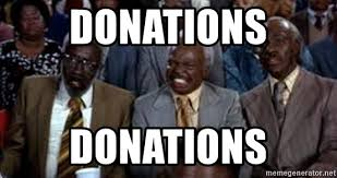 Donation Meme - donations donations coming to america meme generator
