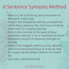 for help with writing a synopsis of your book try this 6 sentence