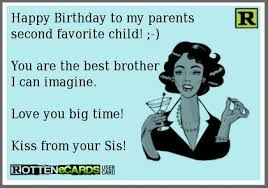 Favorite Child Meme - 12 best little brother quotes images on pinterest birthday memes