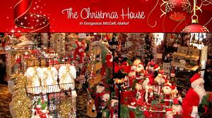 Christmas House by The Christmas House Mccall Idaho