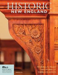 historic new england winter 2016 by historic new england issuu
