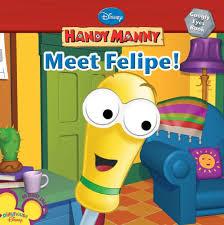 amazon meet felipe handy manny 9781423117582 disney