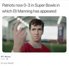 Eli Manning Memes - a sweet way to complete this super bowl 52 meme list