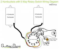 2 humbuckers with 5 way rotary switch wiring diagram guitar tech