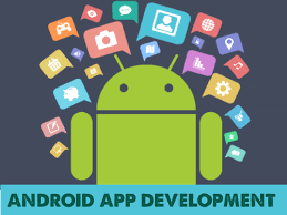 android apps development how is android app development beneficial for you