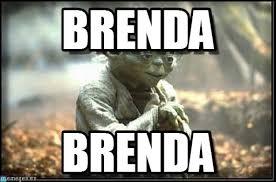 Brenda Memes - brenda yoda no try meme en memegen