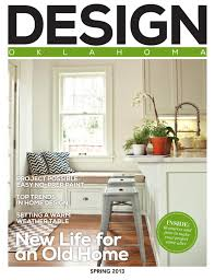 Creative Home Design Okc Design Oklahoma Spring 2013 By 405 Magazine Issuu