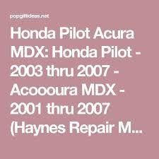2010 honda pilot service manual best 25 2007 honda pilot ideas on 2006 honda pilot