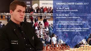 Eventakademie Baden Baden Grenke Chess Classic 2017 Komm Vorbei Und Erlebe