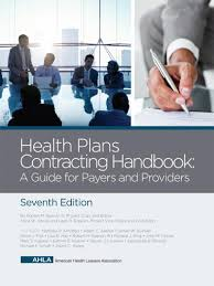 ahla health plans contracting handbook a guide for payers and