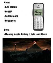 Funny Nokia Memes - indestructible nokia 3310 know your meme