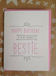cards best birthday wishes bestie card best friend letterpress birthday card cards