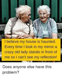 25 best memes about crazy old ladies crazy old ladies memes