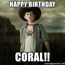 Walking Dead Happy Birthday Meme - happy birthday coral carl walking dead meme generator