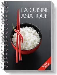livre de cuisine asiatique betty bossi la cuisine asiatique oryza