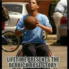 D Rose Memes - lifetime presents the derrick rose story