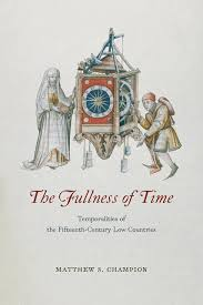 time the fullness of time temporalities of the fifteenth century low