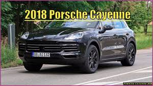 porsche cayenne 3 2 review porsche cayenne 2018 turbo s interior review and release date