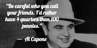 Al Meme - that s actually a really good quote from al capone meme xyz