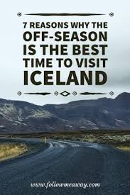 best time to go to iceland for northern lights 2017 7 reasons why the best time to visit iceland is the off season