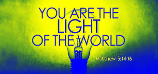 you are the light of the world sermon light of the world light to the world christianity 201