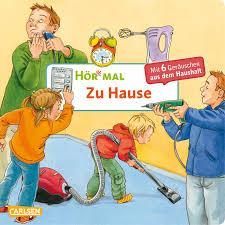 Haus E Hör Mal Zu Hause Irmgard Paule Pappenbuch Carlsen Verlag